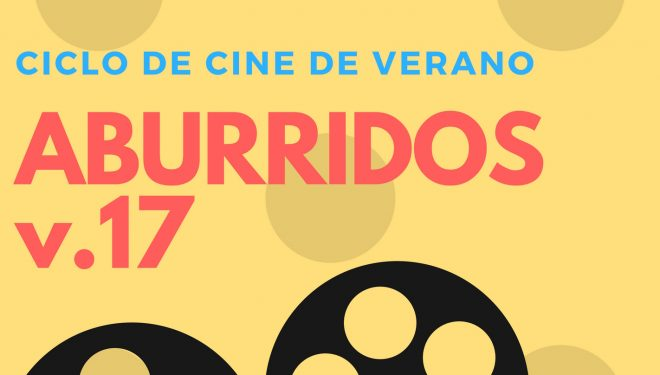 "Ciclo de Cine de Verano ""Aburridos"""