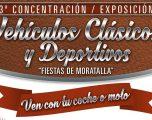 """Concentración Exposición de Vehículos Clásicos y Deportivos """"Fiestas de Moratalla"""""""