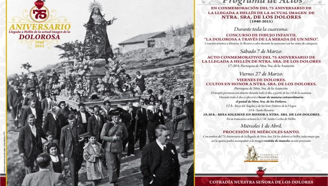 Celebración del 75 Aniversario de la llegada a Hellín de la actual imagen de la Virgen de los Dolores (1940-2015)