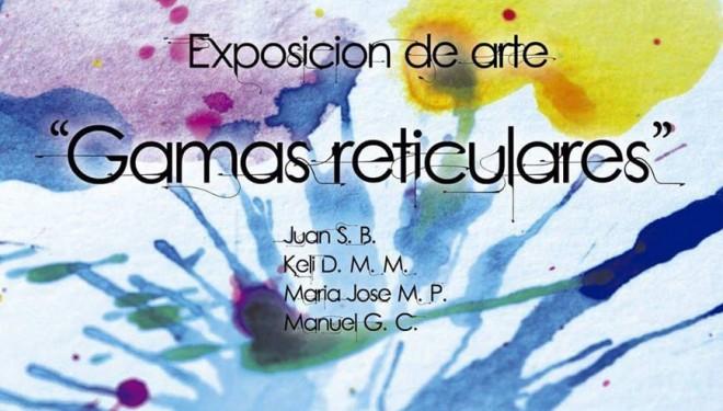 """Apertura de exposición: """"Gamas reticulares"""""""