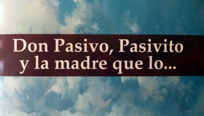 """Presentación del libro """"D. Pasivo, pasivito y la madre que lo…"""" de Manuel Torrecillas Sorio"""
