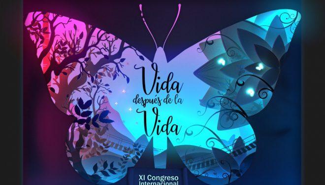 """XI Congreso Internacional """"Vida después de la Vida"""""""