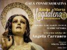 Gala conmemorativa con motivo del 75 aniversario de la llegada de la imagen de María Magdalena